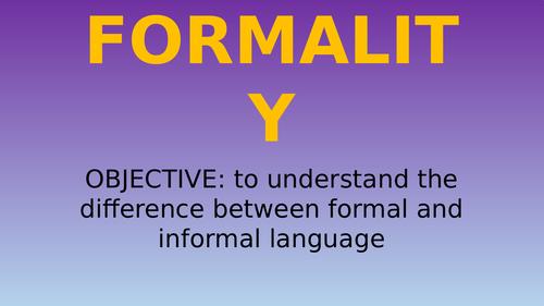 INFORMAL/FORMAL TEXTS