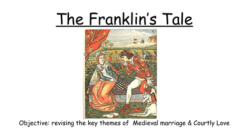 The Franklin's Prologue and Tale - Chaucer