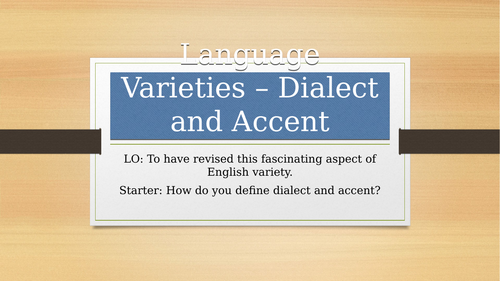 AQA English Language A-Level - Accent and Dialect Extended Lessons