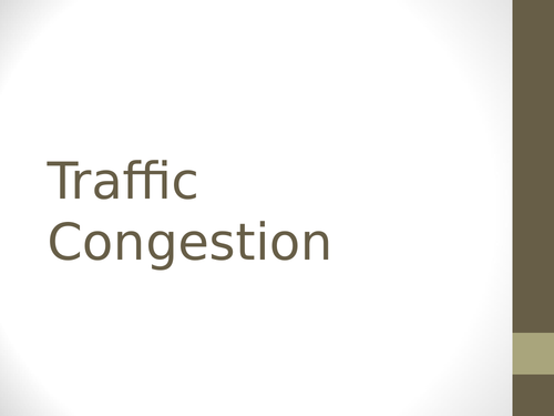 Traffic Congestion/Management AQA GCSE