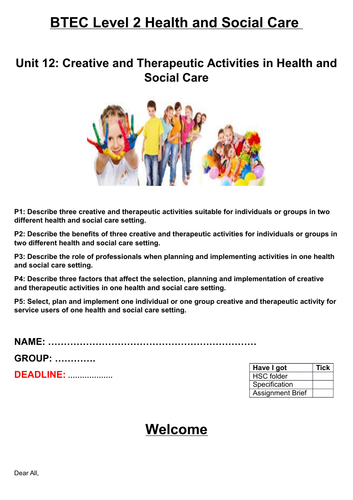 Unit 12 - Creative and Therapeutic Activities in Health and Social Care