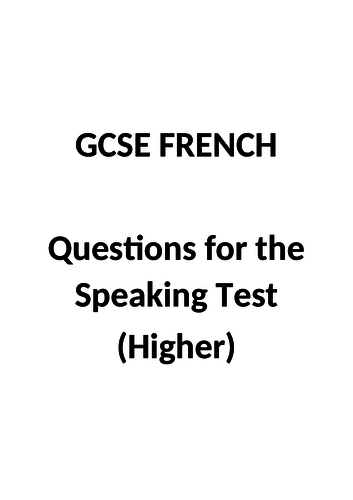 GCSE French - Speaking questions (Higher)