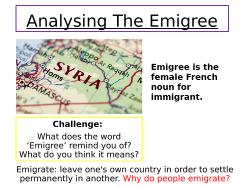 AQA LITERATURE POWER AND CONFLICT POETRY: THE EMIGREE