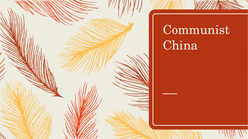 Communist China: Rise of the Communists (Lesson 1)
