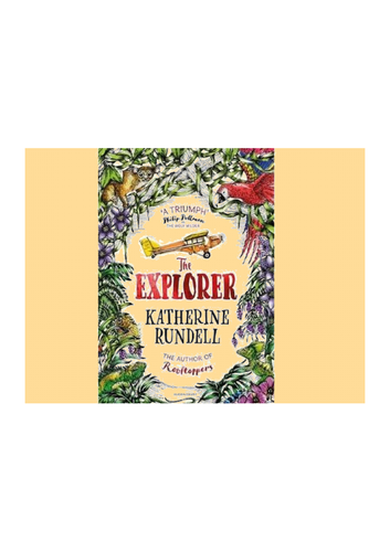 The Explorer by Katherine Rundell - Guided Reading Resources