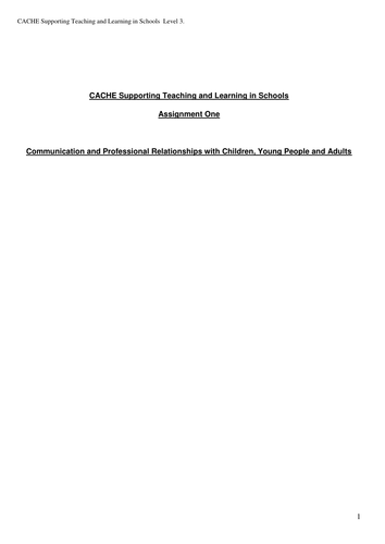 CACHE ASSIGNMENT 1 DIPLOMA IN SUPPORTING TEACHING AND LEARNING IN SCHOOLS
