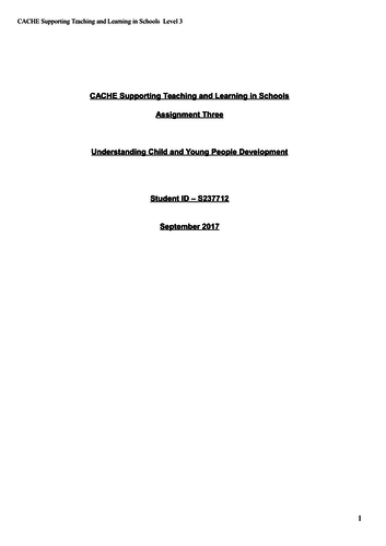 CACHE ASSIGNMENT 3 DIPLOMA IN SUPPORTING TEACHING AND LEARNING