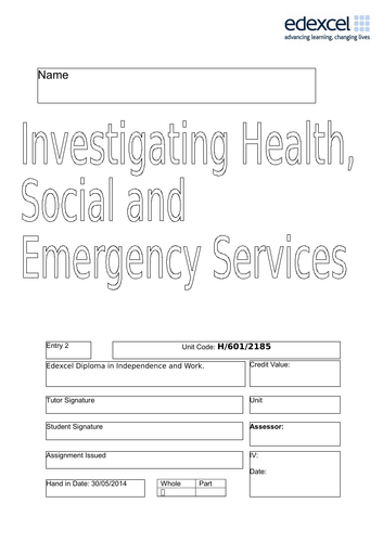 Edexcel - Entry 2, Investigating Health, Social Care & Emergency Services H/601/2185