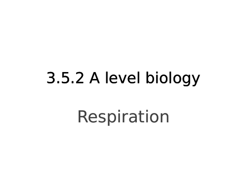 AQA a level biology respiration revision powerpoint
