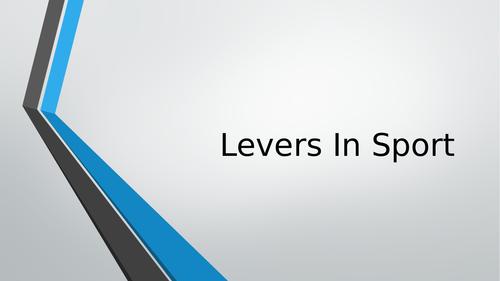 Levers in Sport - Edexcel GCSE PE/Edexcel A Level PE/ IB SEHS