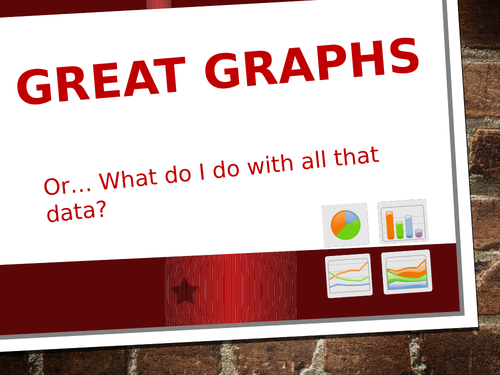 Great Graphs - or What do I do with all this information?