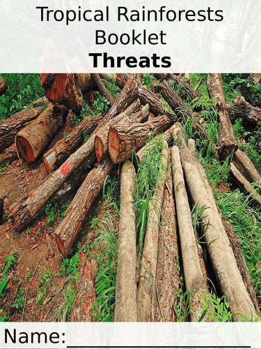 Threats to the Tropical Rainforest Work Booklet