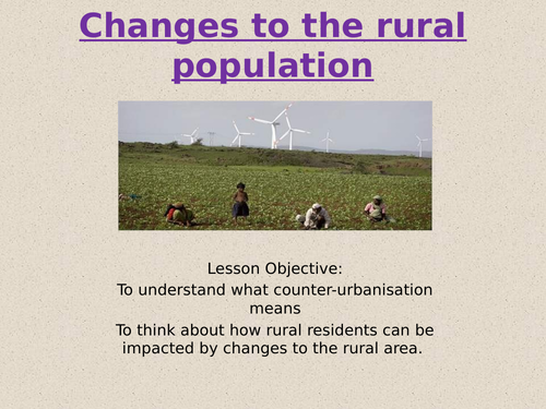 Theme 1: Lesson 18-  Counter Urbanisation