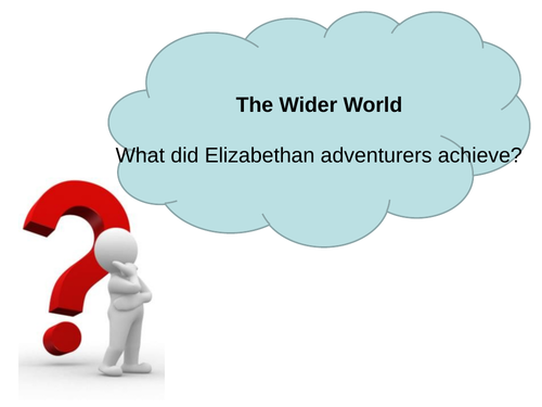 OCR B, SHP, The Elizabethans, The Wider World, 3 lessons for GCSE