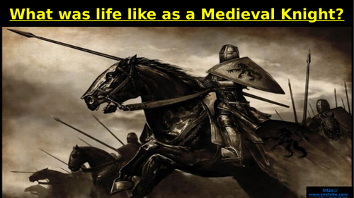 Medieval England: Life as a Knight