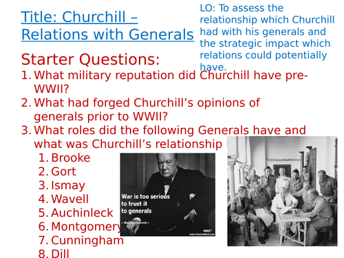 OCR A-Level History Unit Y113 - Lesson 14 - Churchill and Generals