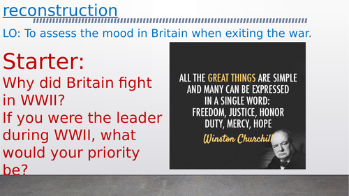 OCR A-Level History Unit Y113 - Lesson 17 - Churchill and Reconstruction
