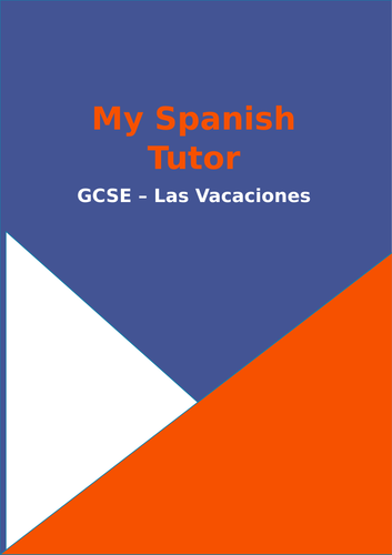 Mis Vacaciones - 11 Worksheets All Tenses