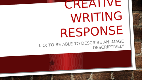 Lesson on creative writing - English Language paper 1 question 5