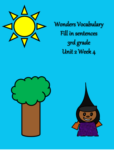Wonders - 3rd grade Unit 2 Week 4