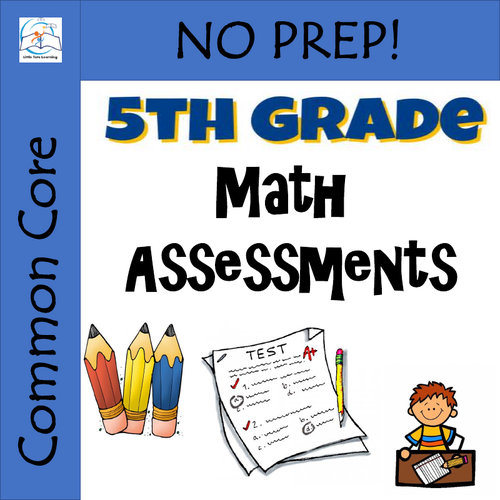 5th Grade Math Assessments {Common Core Aligned}