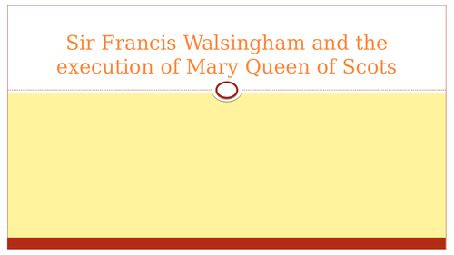 Walsingham and Mary's execution