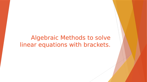 Algebraic Methods to solve linear equations with brackets