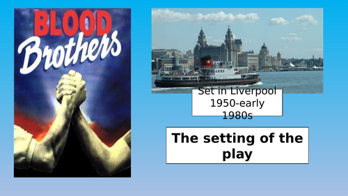 Blood Brothers Resources for GCSE English Literature
