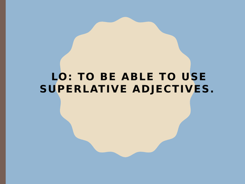 Superlatives and Auxiliary verbs