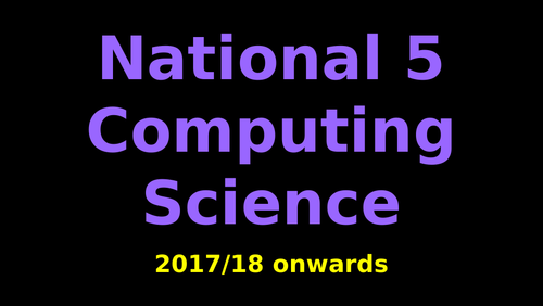 New National 5 Computer Systems Slides (2017/18 onwards)