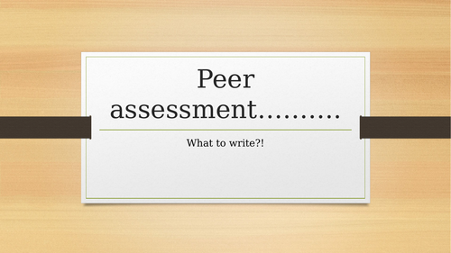 Peer assessment - what to write