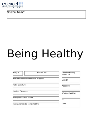 Being Healthy Assignment Booklet and Activity Log Book - Edexcel Entry 1