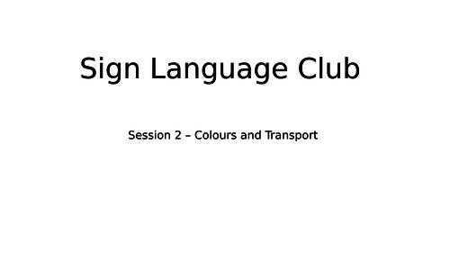 British  sign language - transport and colours