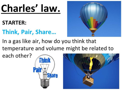 Charles' law, gas laws, temperature and volume.