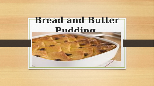 Bread and Butter Pudding Evaluation