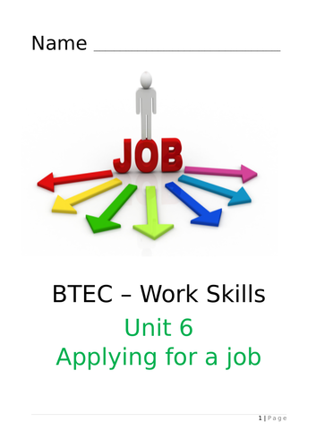 BTEC Work Skills Unit 6 Applying for a job