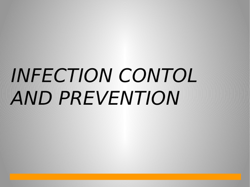 Infection Prevention and Control Presentation