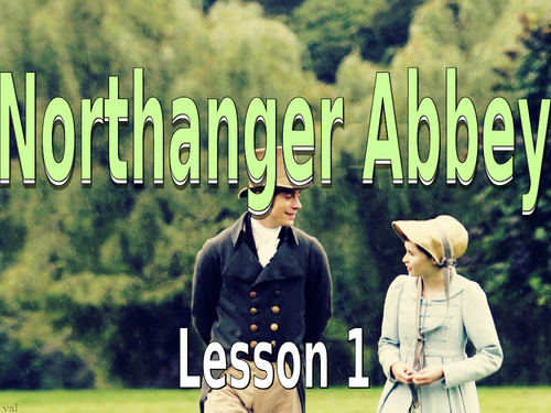 Northanger Abbey Unit