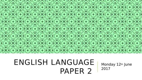 AQA English Language  Paper 2 Revision Session