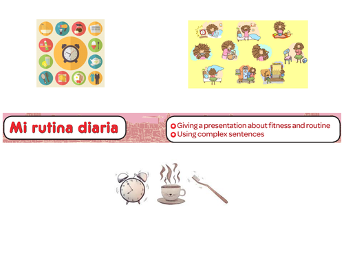 Mi rutina diaria - Speaking skills