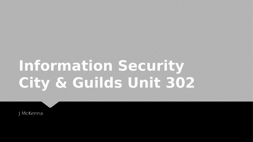 Information Security Unit 302  City & Guilds