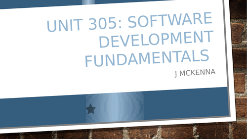 Software Development Fundamentals  - Unit 305 City and Guilds