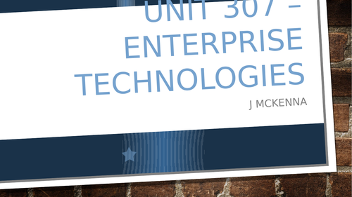 Enterprise Technologies Unit 307 – City and Guilds