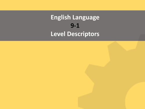 English Literature & English Language NEW 9-1 Level Descriptors with Assessment Objectives