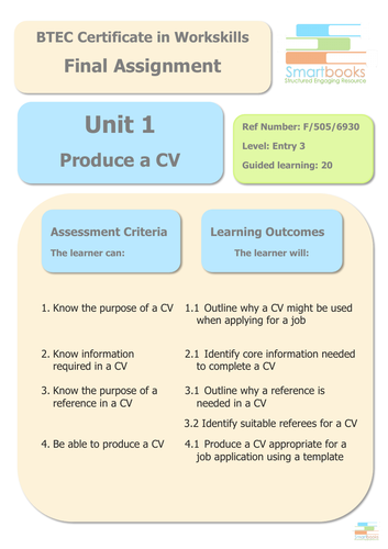 BTEC Workskills - UNIT 1 - Produce a CV - Final Assignment/Workbook