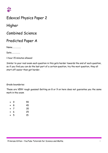 Sample Exam Papers. Physics Edexcel paper 2 (combined and separate) 9-1 spec. Higher