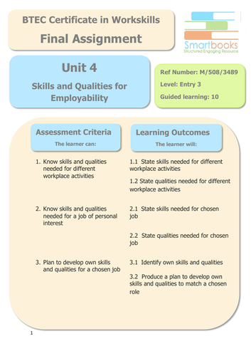 BTEC Workskills - UNIT 4 - Skills and Qualities For Employability - Final Assignment/Workbook