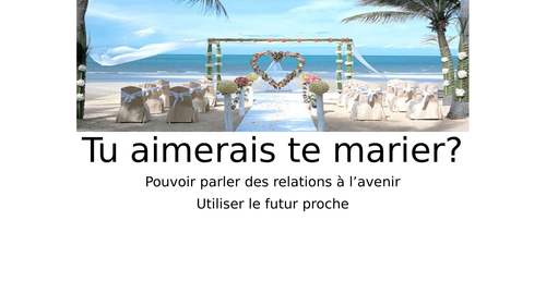 LE MARIAGE - GCSE - MARRIAGE
