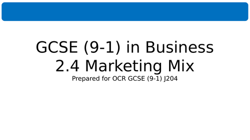 2.4 Marketing Mix for OCR GCSE (9-1) in Business