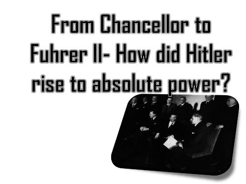 Hitler Chancellor to Fuhrer